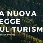 Come cambia il turismo in Piemonte: ecco la nuova legge!