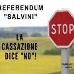 "Referendum ""Salvini"": la Cassazione dice ""no""!"