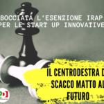 Start up innovative: bocciato il nostro emendamento per l'esenzione IRAP